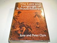 Lore & Language of Schoolchildren