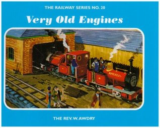 Very Old Engines (Railway Series, #20)  by  Wilbert Awdry