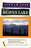 From Heaven Lake Travels Through Sinkiang And Tibet (Abacus Books)