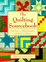 The Quilting Source Book