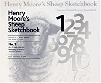 Henry Moore's Sheep Sketchbook (60th Anniversary Edition)