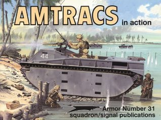 Amtracs in action - Armor No. 31  by  Jim Mesko