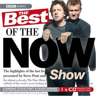 The Best of the Now Show 2001-2006.  by  Hugh Dennis