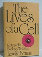 Lives of a Cell