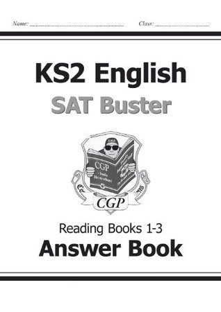 KS2 English SAT Buster Reading Answers (for Books 1-3) CGP Books