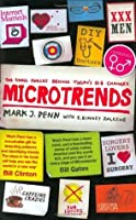 Microtrends; The Small Forces Behind Tomorrow's Big Changes