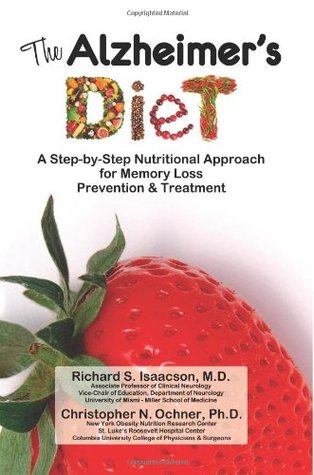 The Alzheimers Prevention & Treatment Diet  by  Richard S. Isaacson
