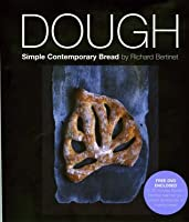 Dough: Simple Contemporary Bread (With Free Dvd)