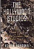 The Hollywood Studios: House Style in the Golden Age of the Movies