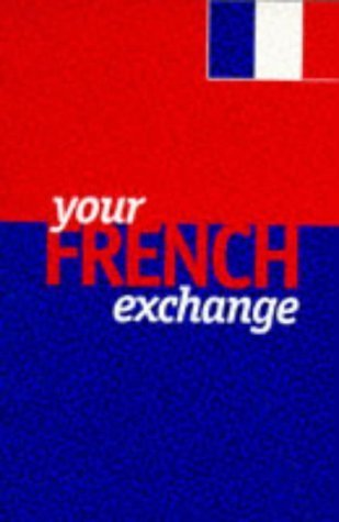 Your French Exchange  by  Yarker Publishing