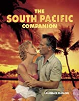 The South Pacific Companion. Laurence Maslon