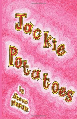 Jackie Potatoes Steve Moran