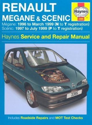 Renault Megane And Scenic Petrol And Diesel Service And Repair Manual: 1996 To 1999  by  Jeremy Churchill