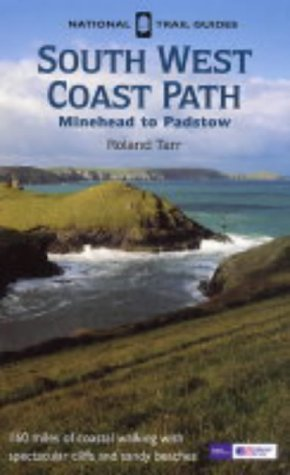 South West Coastal Path: Minehead to Padstow  by  Roland Tarr