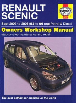 Renault Scenic Petrol And Diesel Service And Repair Manual: 2003 To 2006  by  Robert Jex