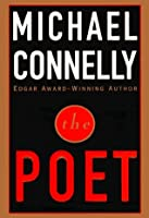 The Poet (Harry Bosch Universe, #11)
