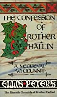 Confession of Brother Haluin, The (Chronicles of Brother Cadfael #15)