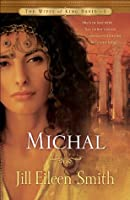 Michal (The Wives of King David, #1)