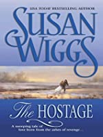 The Hostage (The Chicago Fire Trilogy)