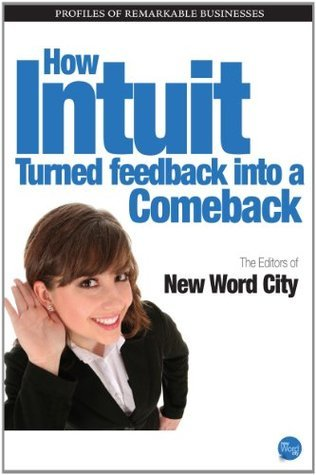 How Intuit Turned Feedback Into a Comeback New Word City