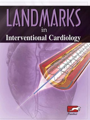 Landmarks in Interventional Cardiology  by  Panther Publishers Private Limited