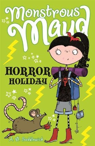 Monstrous Maud: Horror Holiday A.B. Saddlewick