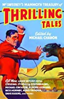 McSweeney's Mammoth Treasury of Thrilling Tales (Vintage Contemporaries)