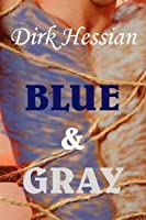 Blue and Gray (Gay Erotica / Gay Historical America)
