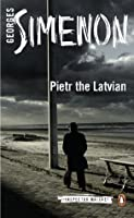 Pietr the Latvian (Inspector Maigret #1)