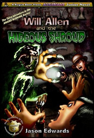 Will Allen and the Hideous Shroud  by  Jason   Edwards