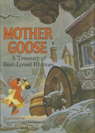 Mother Goose: A Treasury of Best Loved Rhymes -  by  Watty Piper