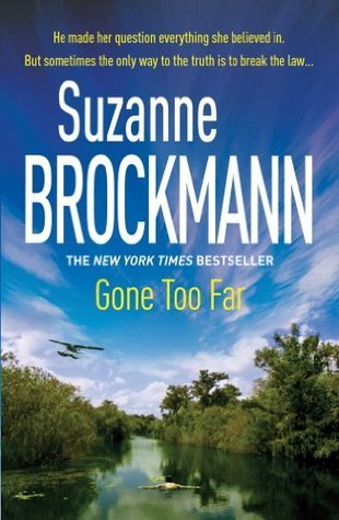 Gone Too Far: Troubleshooters 6 Suzanne Brockmann