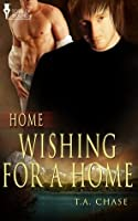 Wishing for a Home