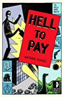 Hell to Pay (To Hell and Back, #3)