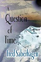 A Question of Time (Dracula Series, #7)