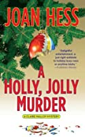 A Holly, Jolly Murder: A Claire Malloy Mystery (Claire Malloy Mysteries)