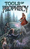 Tools of Prophecy (The Prophecies Series)