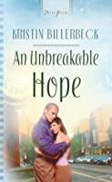 An Unbreakable Hope (Truly Yours Digital Editions)