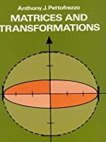 Matrices and Transformations (Dover Books on Mathematics)