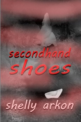 Secondhand Shoes (Lilas Journey Series) Shelly Arkon