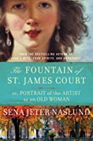 The Fountain of St. James Court; Or, Portrait of the Artist as an Old Woman