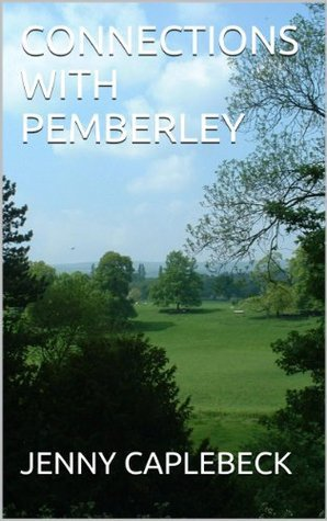 CONNECTIONS WITH PEMBERLEY JENNY CAPLEBECK