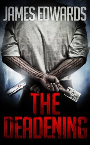 The Deadening James Edwards