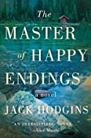 The Master of Happy Endings: A Novel