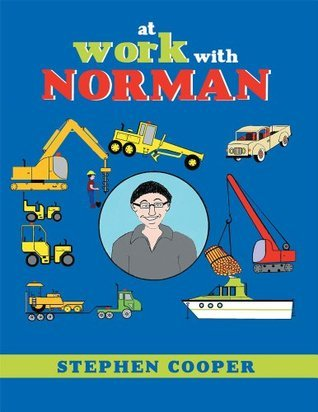 At Work With Norman  by  Stephen Cooper