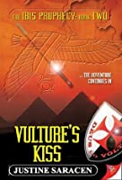 Vulture's Kiss (Ibis Prophecy)