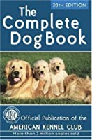 The Complete Dog Book: 20th Edition (Complete Dog Book)