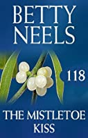 The Mistletoe Kiss (betty Neels Collection)