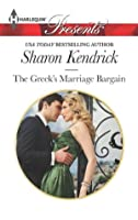 The Greek's Marriage Bargain (Harlequin Presents)