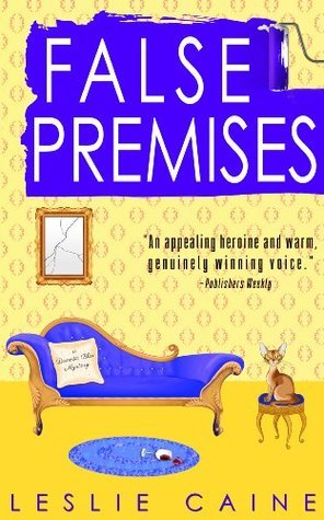 False Premises (Domestic Bliss Mysteries #2) (A Domestic Bliss Mystery)  by  Leslie Caine